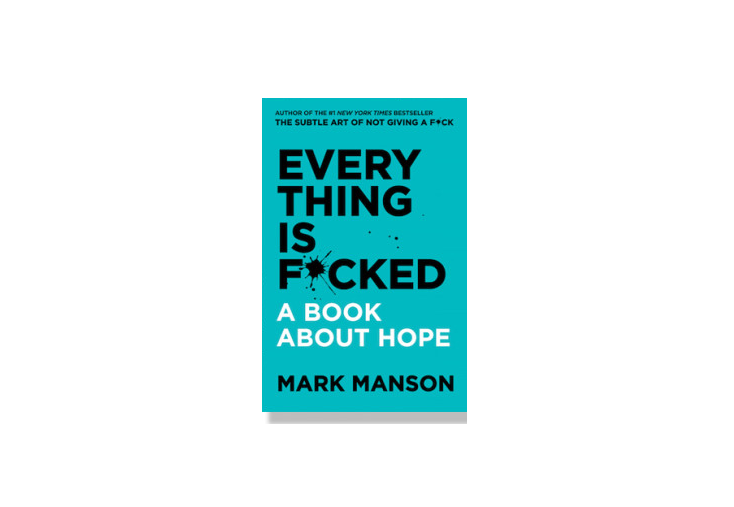 Book Review: Everything is F*cked - Mark Manson Books