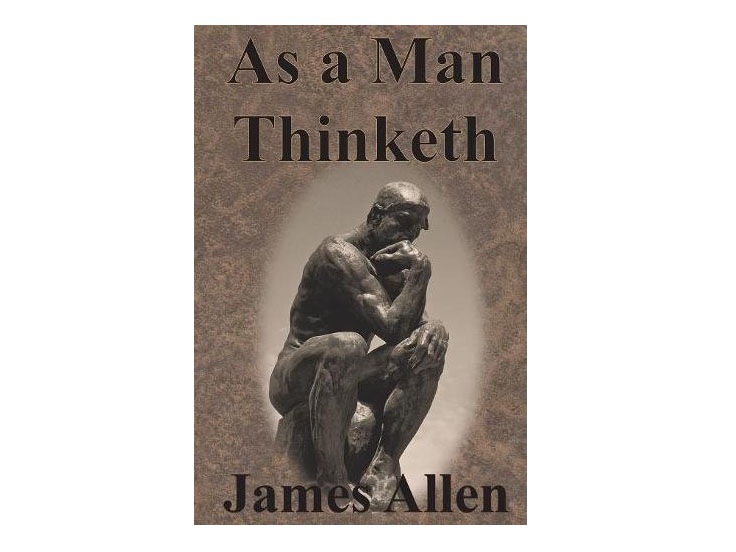 book review as a man thinketh by james allen copy